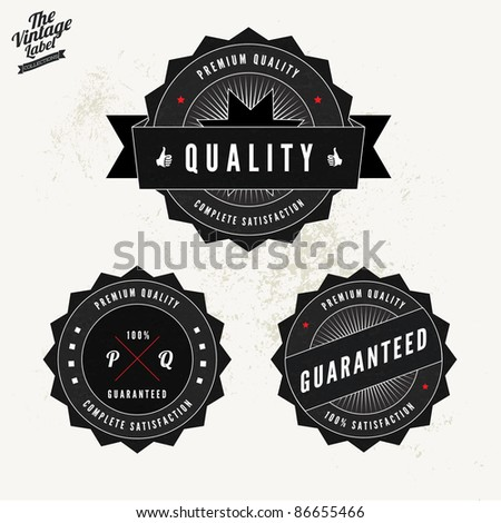 Grunge Retro Vintage Styled collection of Premium Quality and Satisfaction Guaranteed labels - stock vector