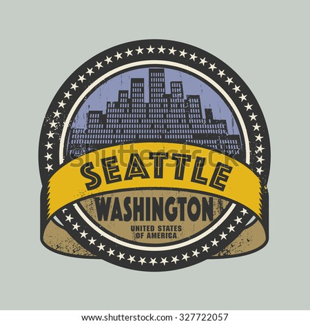 Grunge rubber stamp or label with name of Seattle, Washington, vector illustration - stock vector