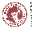 Grunge rubber stamp with hand holding a hammer and the words Hand Tools inside, vector illustration - stock vector