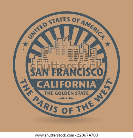 Grunge rubber stamp with name of San Francisco, California, vector illustration - stock vector