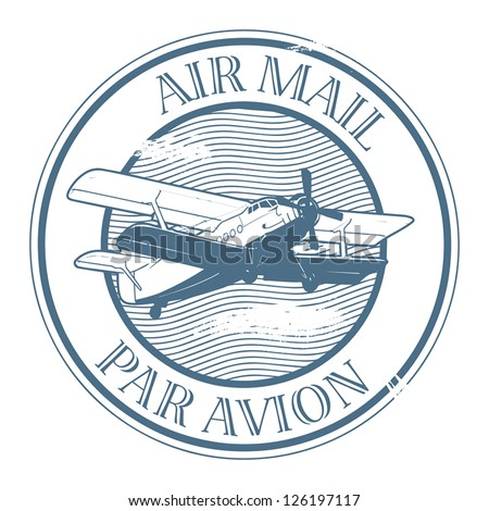 Grunge rubber stamp with plane and the text air mail, par avion written inside the stamp, vector illustration - stock vector