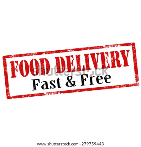 Grunge rubber stamp with text Food Delivery-Fast & Free,vector illustration - stock vector