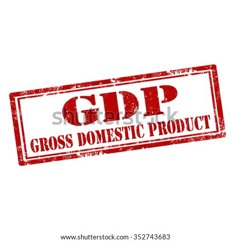 Grunge rubber stamp with text GDP-Gross Domestic Product,vector illustration - stock vector
