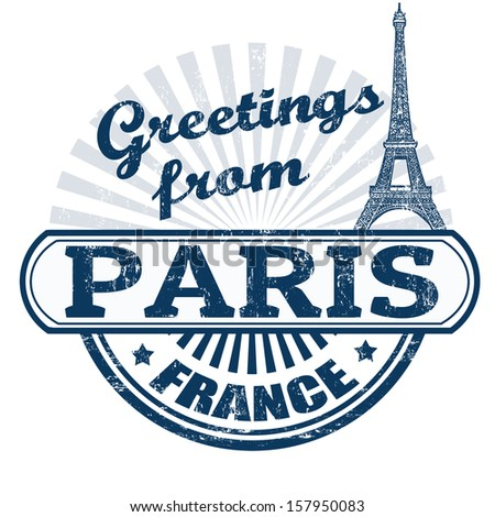 Grunge rubber stamp with text Greetings from Paris, vector illustration - stock vector