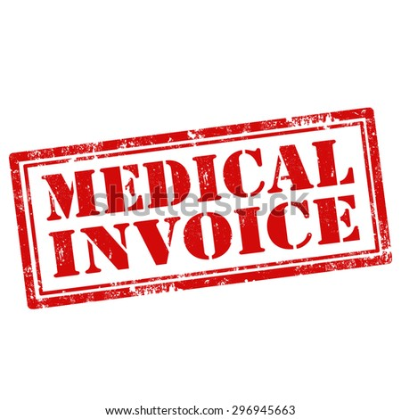 Grunge rubber stamp with text Medical Invoice,vector illustration - stock vector