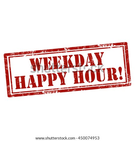 Grunge rubber stamp with text Weekday Happy Hour,vector illustration - stock vector