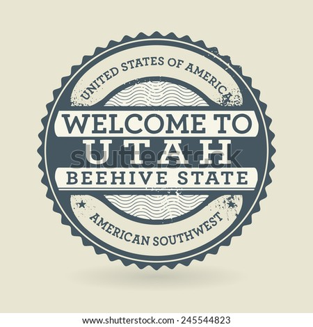 Grunge rubber stamp with text Welcome to Utah, USA, vector illustration - stock vector