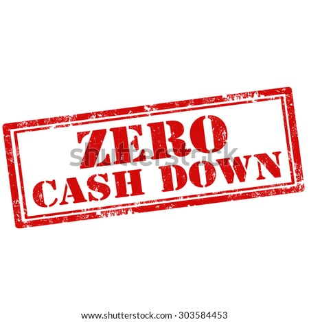 Grunge rubber stamp with text Zero Cash Down,vector illustration - stock vector