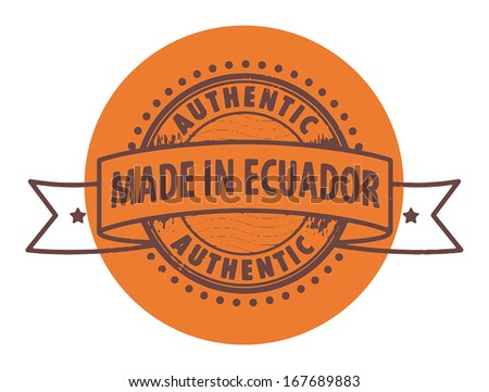 Grunge rubber stamp with the text Authentic, Made in Ecuador written inside the stamp, vector illustration - stock vector