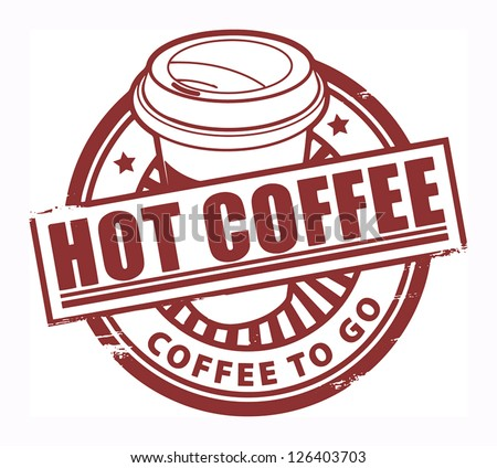 Grunge rubber stamp, with the text Hot Coffee written inside, vector illustration - stock vector