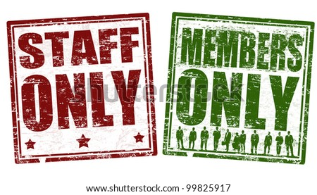 Grunge rubber stamps with the text staff and member only written inside the stamp, vector illustration - stock vector