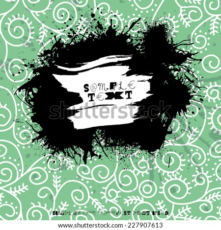 Grunge splodge card. Abstract backdrop design with blots and place for your text - stock vector