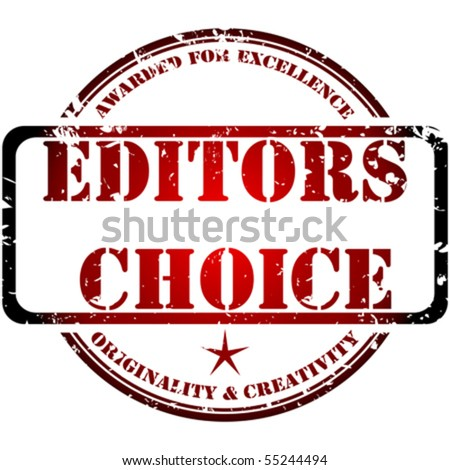 Grunge stamp, editors choice concept - stock vector