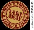 Grunge take away coffee stamp, vector illustration - stock vector