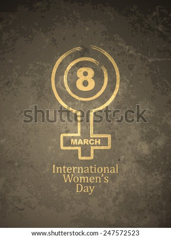 Grunge texture background design for Women's day. - stock vector