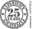 Grunge 25 years of experience rubber stamp, vector illustration - stock vector