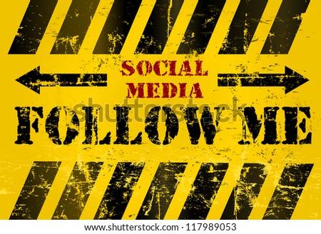 "grungy ""Follow Me"" social media sign or button, industrial style - stock vector"