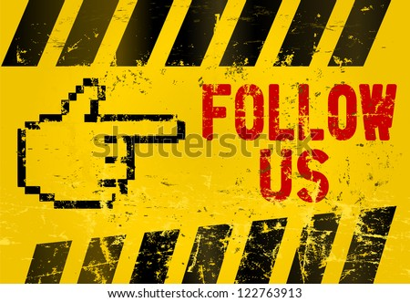 """grungy """"Follow Us"""" social media sign or button, industrial style - stock vector"""
