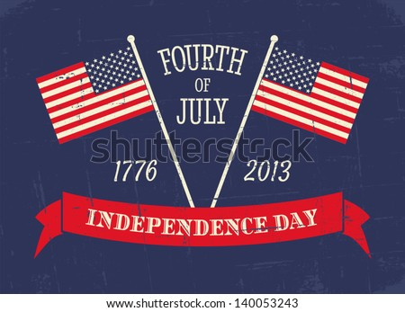 Grungy greeting card for the American Independence Day in red, white and blue. - stock vector