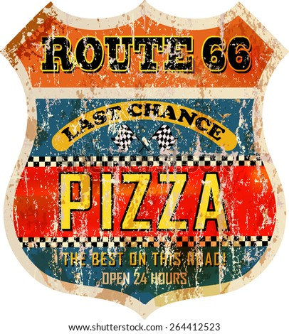 grungy, nostalgic route 66  pizza diner sign, vector illustration - stock vector