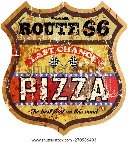 grungy, nostalgic route  pizza diner sign, vector illustration - stock vector