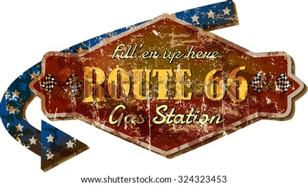 grungy retro route sixty six gas station sign, vector illustration, fictional artwork - stock vector