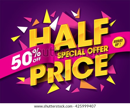 Half Price Sale concept with abstract triangle elements. sale layout design. Vector illustration - stock vector