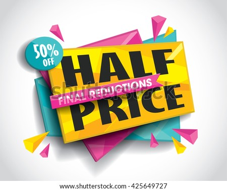 Half Price Sale layout design with abstract triangle elements. Vector illustration - stock vector