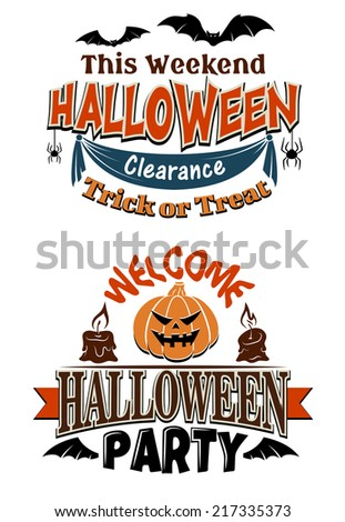 Halloween card designs for a Trick or Treat Clearance This Weekend decorated with flying bats and the second Welcome Halloween Party with a jack-o-lantern and burning candles - stock vector