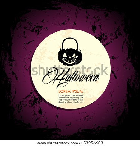 Halloween full moon, pumpkin lantern, customizable text with grunge background. EPS10 Vector file organized in layers for easy editing. - stock vector