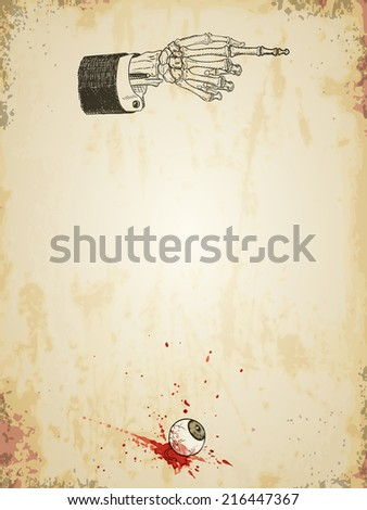 Halloween grungy poster template with skeleton hand and bloody eyeball, vintage styled. Vector illustration, eps10. - stock vector