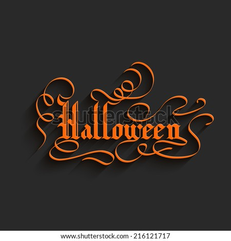 Halloween Hand lettering Greeting Card. Typographical Vector Background. Handmade calligraphy. 3d Gothic Font with Shadow - stock vector