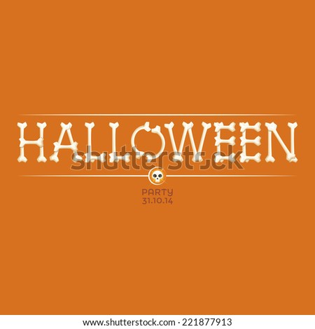 halloween inscription from the bones and skull on orange background - stock vector