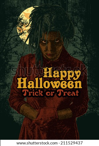 Halloween poster with gloomy crazy girl, full moon, silhouettes trees and words Happy Halloween Trick or Treat. vector illustration. - stock vector