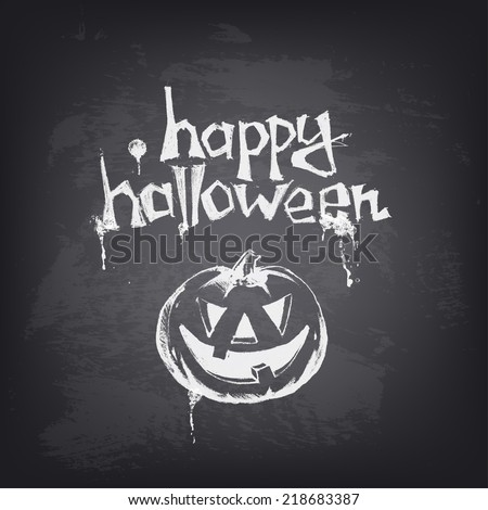 Halloween text design with pumpkin on chalkboard. Hand drawn vector illustration. Stylized design element on blackboard. Background design for banner, poster, flyer, cover, brochure. - stock vector