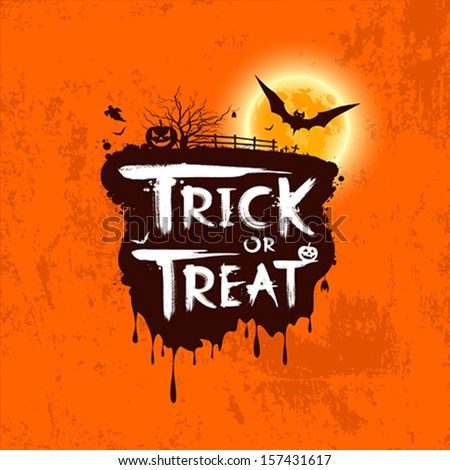 Halloween trick or treat message on orange background, vector illustration - stock vector