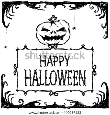 Halloween vector card. Creepy pumpkin, frames, spider web and letters. Handmade are made black ink on white background. This useful to poster, card,  invitation, coloring book, halloween party sticker - stock vector