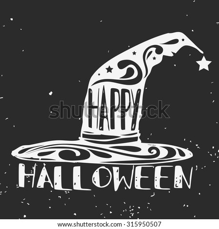 Halloween Vector hand drawn typographic poster. Happy halloween. Grunge texture. Lettering. T-shirt design, label, invitation, decor elements, greeting & postal cards. Halloween series - stock vector