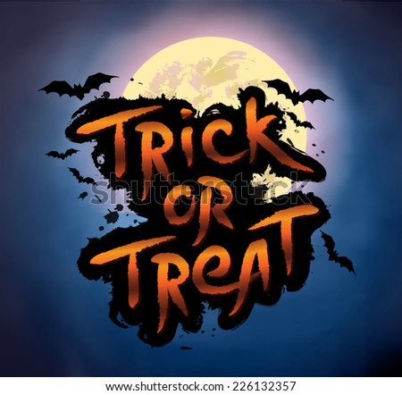 Halloween vector illustration - Trick or Treat lettering with bats and full moon. - stock vector