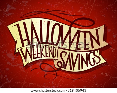 Halloween weekend savings sale poster. - stock vector