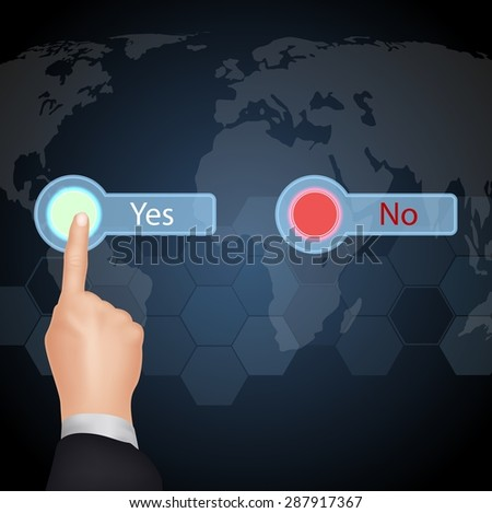 "Hand Choose ""Yes"" on virtual screen. Business  concept. vector - stock vector"