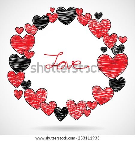 Hand drawing red and black hearts frame, Valentines day card, Vector Illustration EPS 10. - stock vector