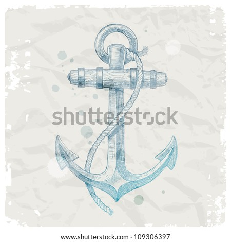 Hand drawn anchor on grunge paper background - vector illustration - stock vector