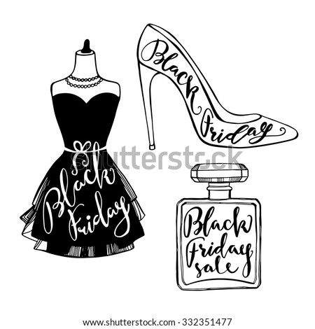 Hand drawn Black Friday sale objects. Little black dress, woman shoes and perfume bottle with handwritten lettering - stock vector