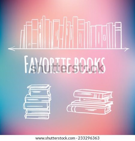 Hand drawn books set. Books stack  on soft colored abstract background  - stock vector