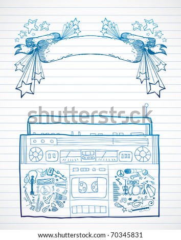 Hand drawn boombox and banner on lined paper. - stock vector
