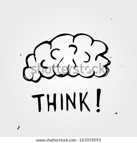 Hand drawn Brain. Think! - stock vector