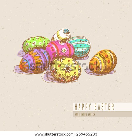 Hand drawn colored sketch of painted easter eggs. Vector vintage line art illustration on texture paper.   - stock vector
