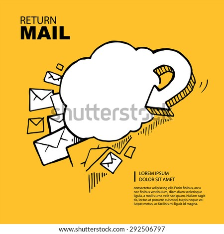Hand drawn Concept picture with return of big e-mail letters in the yellow background. - stock vector