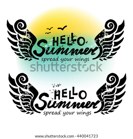 Hand-drawn doodle grunge cool hello summer banner. Watercolor. Spread your wings concept. Vector illustration for summer vacations. - stock vector